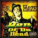 Dr.Haze - Don Of Da Dead mixtape cover art