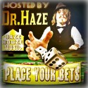 Place Your Bets (Hosted By Dr. Haze) mixtape cover art