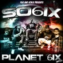 SO6IX (Seed Of 6ix) - Planet 6ix (CHPT.3) mixtape cover art