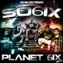SO6IX (Seed Of 6ix) - Planet 6ix (CHPT.3) mixtape cover art