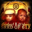 SO6IX (Locodunit & Lil Infamous) - Seed Of 6ix mixtape cover art