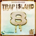 Trap Island 8 mixtape cover art
