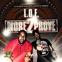 L.O.E - More 2 Prove mixtape cover art