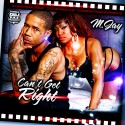 MJay - Can't Get Right mixtape cover art