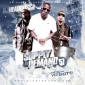 Supply & Demand 57 (Hosted By Yo Gotti) mixtape cover art
