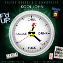 Kool John - ChillDrinkF*ckSmoke mixtape cover art