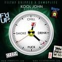 Kool John - ChillDrinkF*ckSmoke mixtape cover art