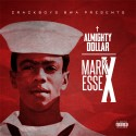 Almighty Dollar - Mark Essex mixtape cover art