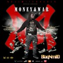 BlaqNmilD - Money & War mixtape cover art