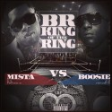 BR King Of The Ring Mista Cs Boosie mixtape cover art