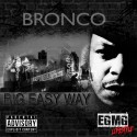 Bronco - Big Easy Way mixtape cover art