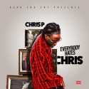 Chris P - Everybody Hates Chris mixtape cover art