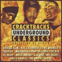 Crack Tracks - Underground Classics mixtape cover art