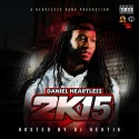 Daniel Heartless - 2K15 mixtape cover art