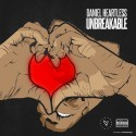 Daniel Heartless - Unbreakable mixtape cover art