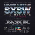 Hip Hop Supreme SXSW Mixtape  mixtape cover art