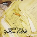 Hot Boy Turk - Yellow Tablet mixtape cover art