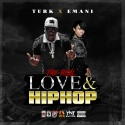 Hot Boy Turk & Emani The Made Woman - The Real Love & Hip Hop mixtape cover art