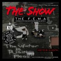 The Show - The F.E.M.A. mixtape cover art