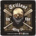 Trillest In The City 11 mixtape cover art