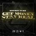 Turk - Get Money Stay Real mixtape cover art