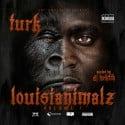 Turk - Louisianimalz mixtape cover art