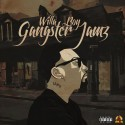 Willa Boy - Gangsta Jamz mixtape cover art