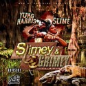 Yung Harris & $lime - Slimey & Grimey mixtape cover art