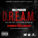 Willi Pharaoh - D.R.E.A.M mixtape cover art