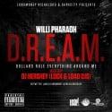 Willi Pharaoh - D.R.E.A.M mixtape cover art
