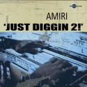 Amiri - Just Diggin 2 mixtape cover art
