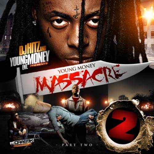 Lil Wayne - Young Money Massacre 2 Mixtape