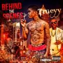 Trueyy - Behind The Scenes mixtape cover art