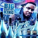 Big Kuntry King - Dope & Champagne mixtape cover art