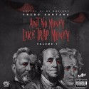 Fredo Santana - Ain't No Money Like Trap Money mixtape cover art