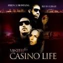 French Montana - Mister 16 (Casino Life) mixtape cover art