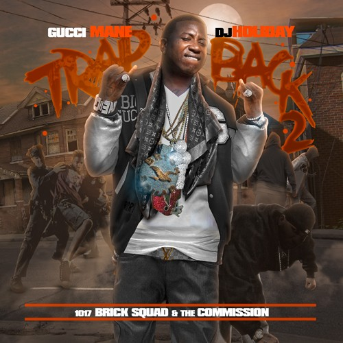 http://images.livemixtapes.com/artists/holiday/gucci_mane-trap_back_2/cover.jpg