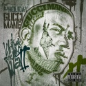 Gucci Mane - Writing On The Wall 2 mixtape cover art