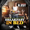 Kirby Tha Hottest - Breakfast In Bed mixtape cover art