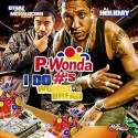 P-Wonda - I Do #'s: (Wonder Bread Edition) mixtape cover art