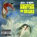 Rello B - Surfers & $harks mixtape cover art