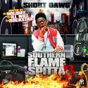 Short Dawg - Southern Flame Spitta 3 mixtape cover art