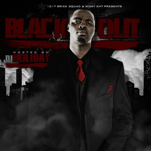 Wooh Da Kid & DJ Holiday – Black Out (Mixtape)