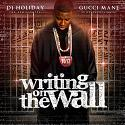 Gucci Mane - Writing On The Wall mixtape cover art