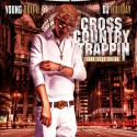 Young Dolph - Cross Country Trappin (Frank Lucas Edition) mixtape cover art