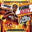 Young Sleezy - Juss Getting Famous mixtape cover art