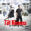 Yung Flee & Velly Roc - Tall Business mixtape cover art
