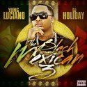 Yung Luciano - The Black Mexican 3 mixtape cover art