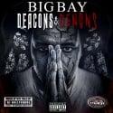 Big Bay - Deacons And Demons mixtape cover art