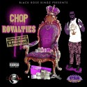 Black Rose Kingz - Chop Royalties mixtape cover art